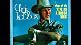 Chris LeDoux - I'm Country (Life As A Rodeo Man)
