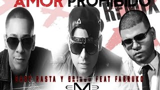 Amor Prohibido Remix - Farruko (Video)