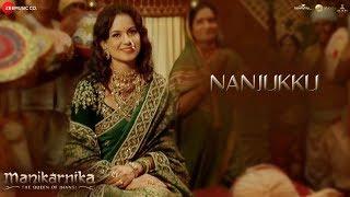 Nanjukku - Full Video   Manikarnika - Tamil   Kangana Ranaut   Shankar Ehsaan Loy