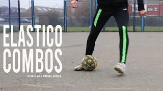 Elastico Combos   Street and Futsal Skills