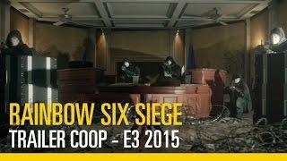 Rainbow Six Siege – Trailer Coop - E3 2015