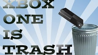 Trading In Xbox One For A PS4? Xbox One Is Garbage