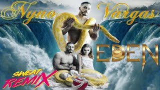 """Nyno Vargas """"Eden"""" Remix"""