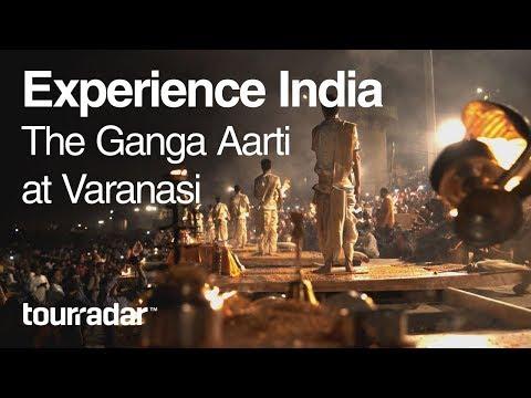Experience India: The Ganga Aarti at Varanasi