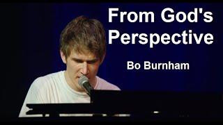 From God's Perspective w/ Lyrics - Bo Burnham - what