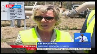 KTN Business: EU commits to Ol Karia extension in Naivasha by pushing for renewable energy, 6/10/16