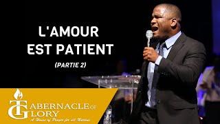 Frère Stanley Gabriel | L'amour est Patient | (Partie  2) Message Complet