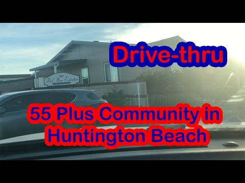 Huntington Beach Community Minutes from the Beach Drive-thru. Del Mar Mobile Home Park. For Seniors
