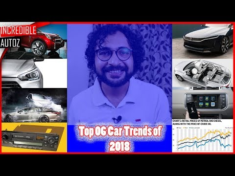 2018's Top 6 Car Trends In India That Changed Everything | Incredible Autoz
