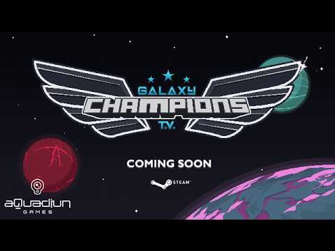 Galaxy Champions TV - Gameplay Trailer thumbnail