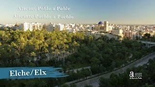 ELCHEELX. Alicante Pueblo A Pueblo