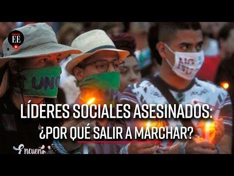 ¿Por que salir a marchar en defensa de los lideres sociales? | El Espectador