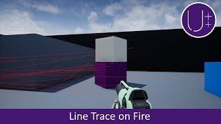 Unreal Engine 4 C++ Tutorial: Line Trace on Fire