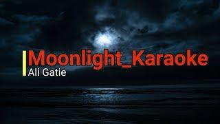 Moonlight Ali Gatie Karaoke