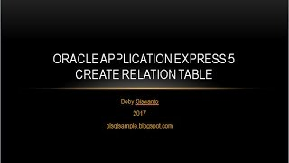 Step By Step to Create Table With Oracle Application Express 5