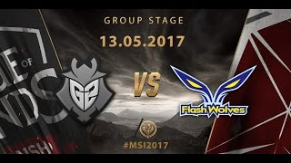 [13.05.2017] G2 vs FW [MSI 2017][Group Stage]