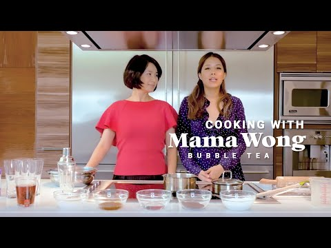 Cooking With Mama Wong: Bubble Tea  珍珠奶茶 + Garden Tour