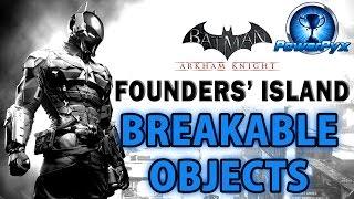 Batman Arkham Knight - Founders' Island - All Breakable Objects Locations