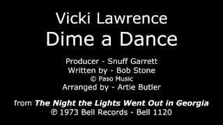 "Dime a Dance [1973 1st B-SIDE SINGLE] Vicki Lawrence - ""The Night the Lights Went Out in Georgia"" LP"