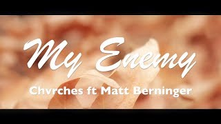 My Enemy Lyrics Chvrches