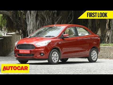 Ford Figo Aspire | First Look | Autocar India
