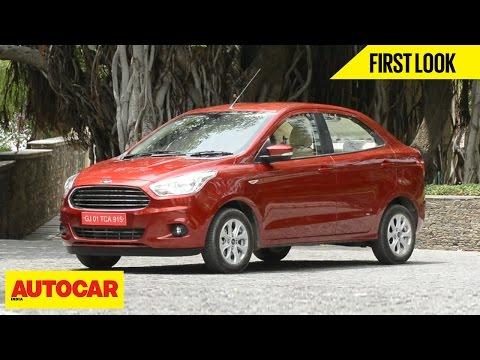 Ford Figo Aspire | First Look | Autocar India