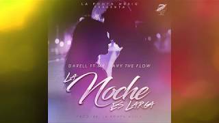 Darell Ft Mr. Javy The Flow - La Noche Es Larga