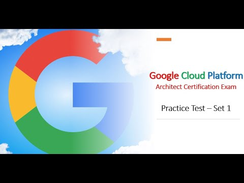 GCP Architect Certification Exam Practice Questions Set 1 - YouTube
