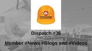 Dispatch #36 – Construction Links Network Platform