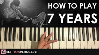 HOW TO PLAY - Lukas Graham - 7 Years (Piano Tutorial Lesson)