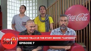 "Coke Studio PH: Franco Tells Us The Story Behind ""Castaway"""