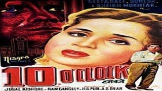 10 OClock Hindi Full Movie  Ten O Clock Hindi Full Movie  Geeta Bali  Classic Hindi Movies