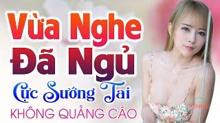 997-bai-nhac-vang-xua-khong-co-quang-cao-lien-khuc-nhac-tru-tinh-bolero-sen-xua-hay-te-tai-nuclong