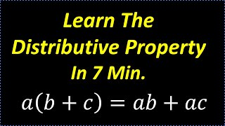 Learn The Distributive Property In 7 Minutes