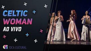 Celtic Woman, melhores momentos. Confira como foi a passagem das cantoras irlandesas por Curitiba