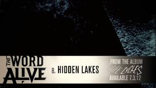 "The Word Alive - ""Hidden Lakes"" Track 8"