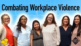 View the video Nurses' Perceptions of Workplace Violence