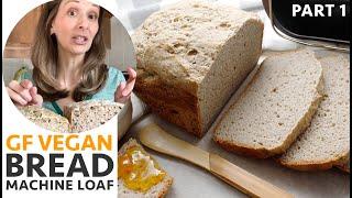 Gluten Free Vegan Bread Machine Loaf - Part 1