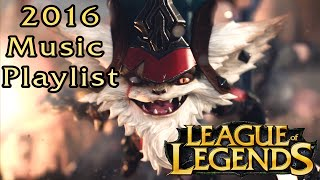 Best Music For Playing LEAGUE OF LEGENDS   Gaming Music   Best LoL Songs Playlist 2016