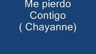 Me Pierdo Contigo ( Chayanne)