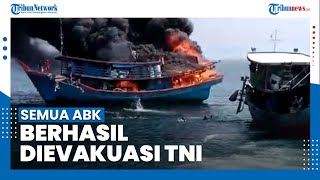 TNI AL Berhasil Selamatkan Seluruh ABK Kapal Motor yang Meledak di Perairan Asahan