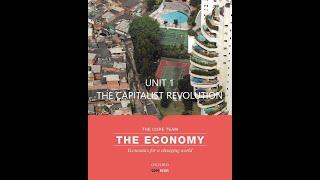 The Economy by CORE. Unit 1 - The Capitalist Revolution 1.0