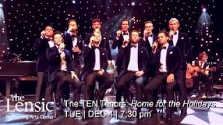 Lensic Presents The TEN Tenors: Home for the Holidays
