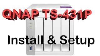 QNAP TS-431P Setup and Install