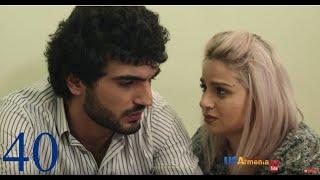 Yntanekan Gaxtniqner 2, episode 40
