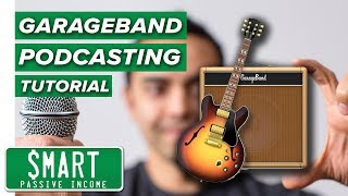 How to Record & Edit a Podcast in Garageband (Complete Tutorial)