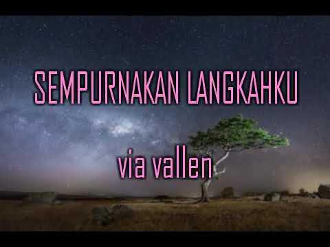 , title : 'Lirik lagu sempurnakan langkahku || via vallen'