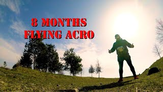 FPV is more than FUN after 8 Months of Acro flying ????????