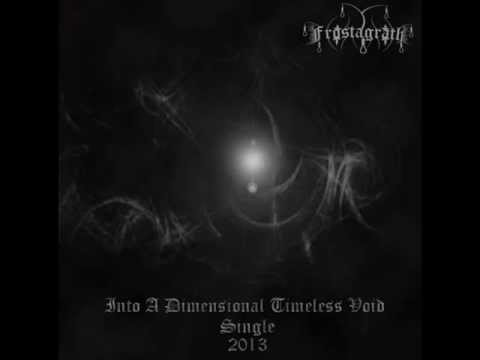 Frostagrath - Into Dimensional Timeless Void (Single_2013)