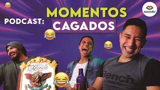 MOMENTOS CAGADOS